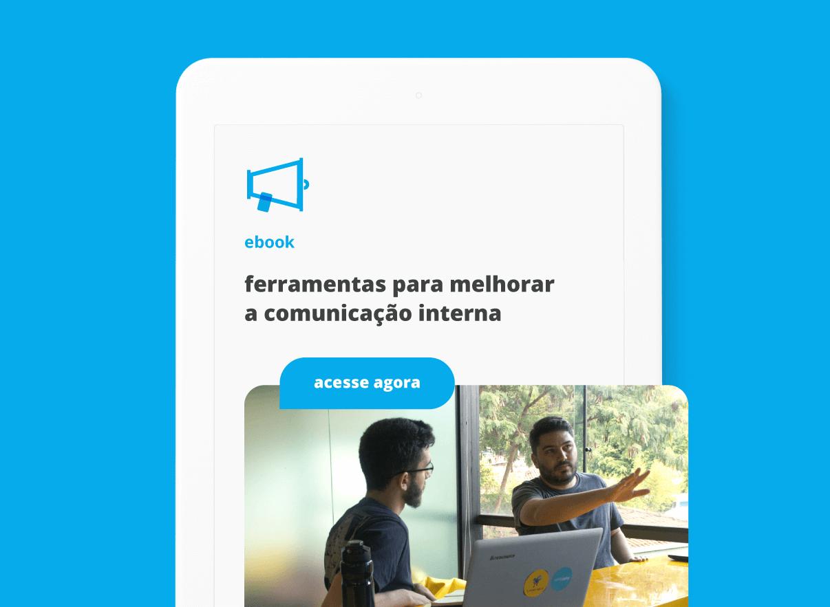 Ebook: Ferramentas para melhorar a comunicação Interna | Sambatech