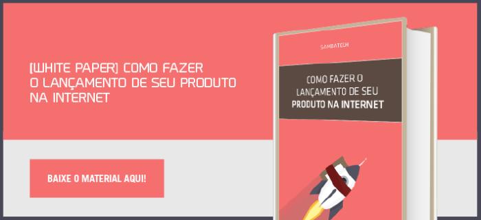 Guia para lançamento de produto na internet